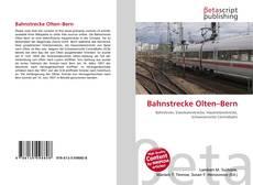 Buchcover von Bahnstrecke Olten–Bern