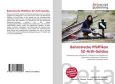 Обложка Bahnstrecke Pfäffikon SZ–Arth-Goldau