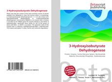 Bookcover of 3-Hydroxyisobutyrate Dehydrogenase