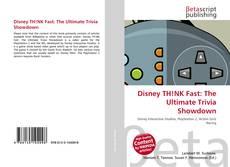 Buchcover von Disney TH!NK Fast: The Ultimate Trivia Showdown