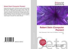Bookcover of Robert Stein (Computer Pioneer)