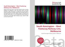 Bookcover of South Kensington – West Footscray Railway Line, Melbourne