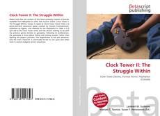 Borítókép a  Clock Tower II: The Struggle Within - hoz