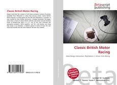Bookcover of Classic British Motor Racing