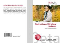 Bookcover of Nasim Ahmed (Khairpur Cricketer)