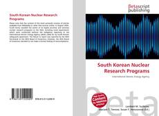 Bookcover of South Korean Nuclear Research Programs
