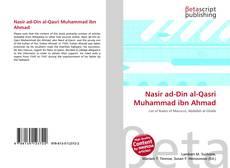 Couverture de Nasir ad-Din al-Qasri Muhammad ibn Ahmad