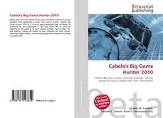 Capa do livro de Cabela's Big Game Hunter 2010