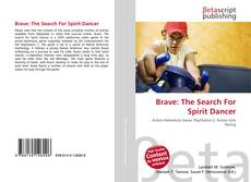 Bookcover of Brave: The Search For Spirit Dancer