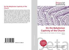 Bookcover of On the Babylonian Captivity of the Church