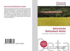 Bookcover of Bahnstrecke Röthenbach–Weiler