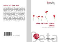 Bookcover of Alles nur nach Gottes Willen