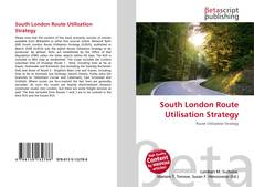Capa do livro de South London Route Utilisation Strategy