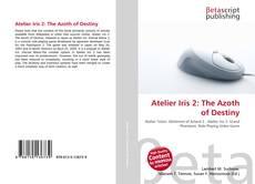 Bookcover of Atelier Iris 2: The Azoth of Destiny