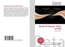 Bookcover of South of Heaven, West of Hell