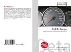 Bookcover of Ruf RK Coupe