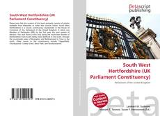 Bookcover of South West Hertfordshire (UK Parliament Constituency)