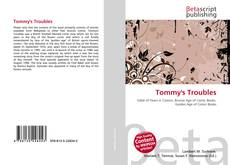 Bookcover of Tommy's Troubles