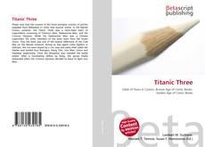 Bookcover of Titanic Three