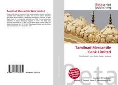 Tamilnad Mercantile Bank Limited kitap kapağı