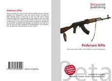 Bookcover of Pedersen Rifle