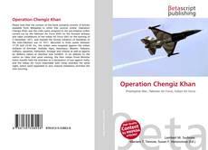 Bookcover of Operation Chengiz Khan