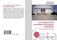 Bookcover of U.S. Congress Joint Committee on Inaugural Ceremonies