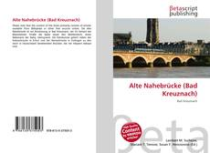 Bookcover of Alte Nahebrücke (Bad Kreuznach)