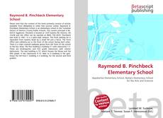 Bookcover of Raymond B. Pinchbeck Elementary School