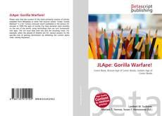 Bookcover of JLApe: Gorilla Warfare!