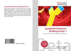 Bookcover of Lymphoid Enhancer-Binding Factor 1