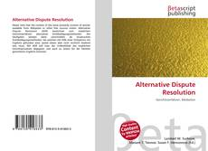 Bookcover of Alternative Dispute Resolution