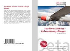 Copertina di Southwest Airlines – AirTran Airways Merger