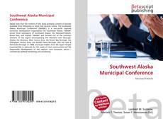 Bookcover of Southwest Alaska Municipal Conference