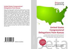 Bookcover of United States Congressional Delegations from Kansas