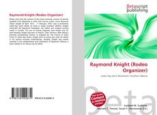 Bookcover of Raymond Knight (Rodeo Organizer)