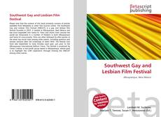 Bookcover of Southwest Gay and Lesbian Film Festival