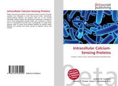 Intracellular Calcium-Sensing Proteins kitap kapağı