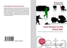 Bookcover of Tank Warfare in the Chaco War