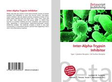 Bookcover of Inter-Alpha-Trypsin Inhibitor