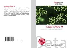 Bookcover of Integrin Alpha M