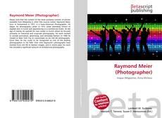 Bookcover of Raymond Meier (Photographer)