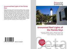 Bookcover of Unmanned Reef Lights of the Florida Keys