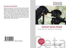 Bookcover of Samuel James Wood