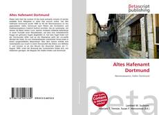 Couverture de Altes Hafenamt Dortmund