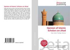Bookcover of Opinion of Islamic Scholars on Jihad