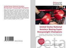 United States National Amateur Boxing Super Heavyweight Champions kitap kapağı