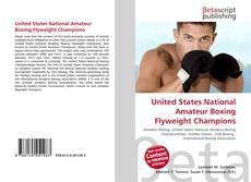 United States National Amateur Boxing Flyweight Champions kitap kapağı