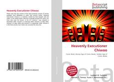 Bookcover of Heavenly Executioner Chiwoo