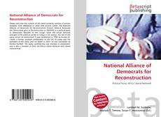 Bookcover of National Alliance of Democrats for Reconstruction